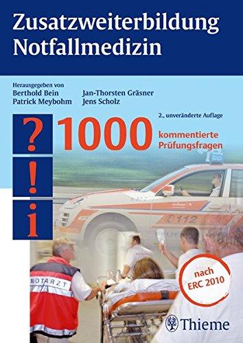 9783131506528: Zusatzweiterbildung Notfallmedizin: 1000 kommentierte Prüfungsfragen