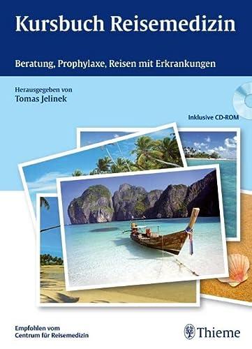 Kursbuch Reisemedizin: Tomas Jelinek