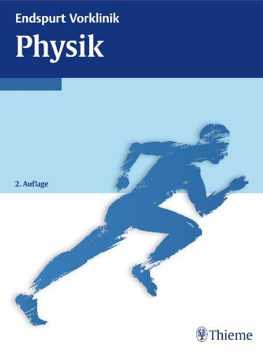 9783131533425: Endspurt Vorklinik: Physik: Die Skripten fürs Physikum