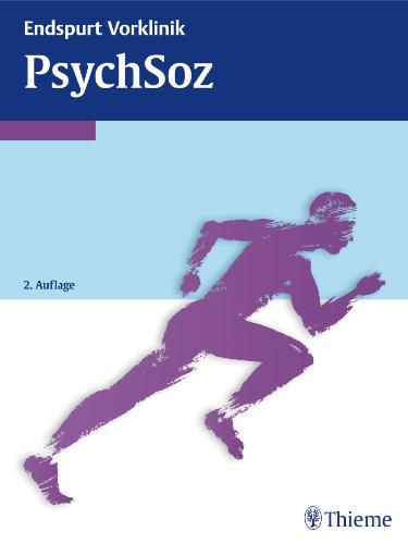 9783131533524: Endspurt Vorklinik: PsychSoz: Die Skripten fürs Physikum