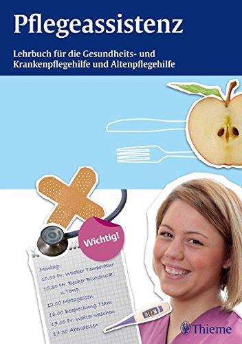 9783131542311: Pflegeassistenz: Lehrbuch für Gesundheits- und Krankenpflegehilfe und Altenpflege