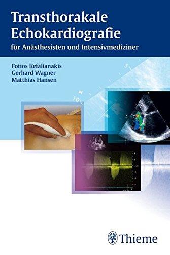 9783131542816: Transthorakale Echokardiografie: für Anästhesisten und Intensivmediziner