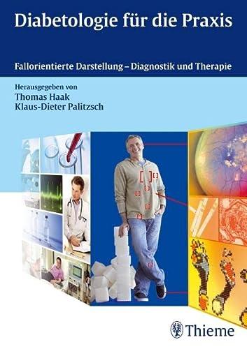 Diabetologie für die Praxis: Thomas Haak