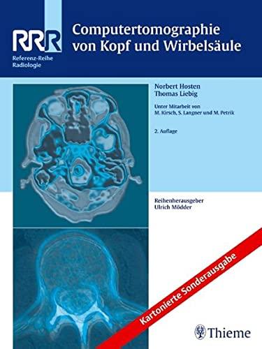 Computertomographie von Kopf und Wirbelsäule: Norbert Hosten