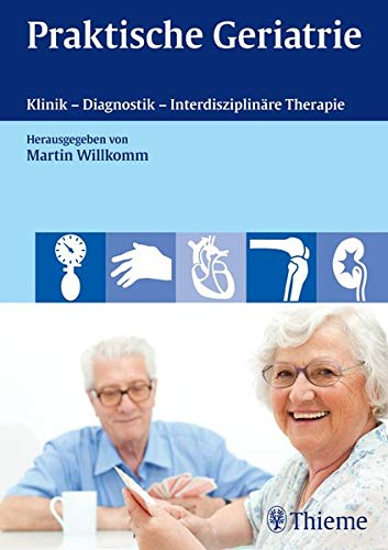 9783131697813: Praktische Geriatrie: Klinik - Diagnostik - Interdisziplin�re Therapie