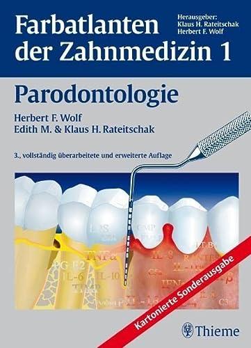 Farbatlanten der Zahnmedizin 1. Parodontologie (Paperback): Herbert F. Wolf,