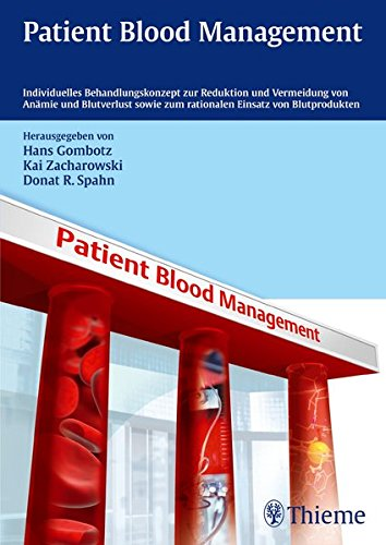 9783131706218: Patient Blood Management: Individuelles Behandlungskonzept zur Reduktion und Vermeidung von Anämie