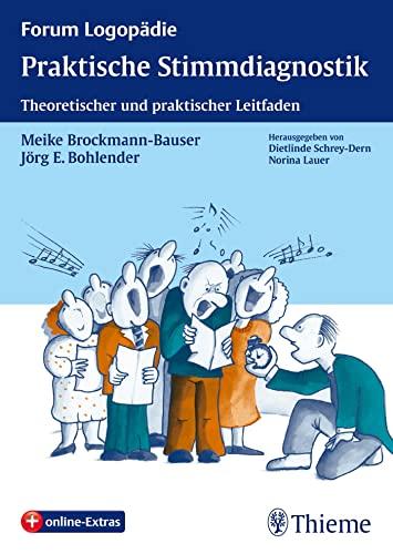Praktische Stimmdiagnostik: Meike Brockmann-Bauser