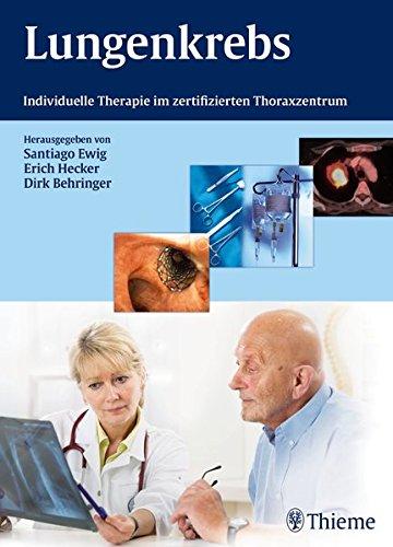 9783131710611: Lungenkrebs: Individuelle Therapie im zertifizierten Thoraxzentrum