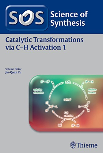 9783131711410: Science of Synthesis: Catalytic Transformations via C-H Activation Vol. 1