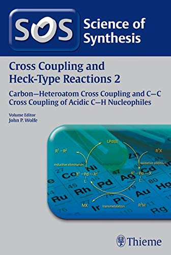 Science of Synthesis: Cross Coupling and Heck-Type Reactions 02: Gary A. Molander