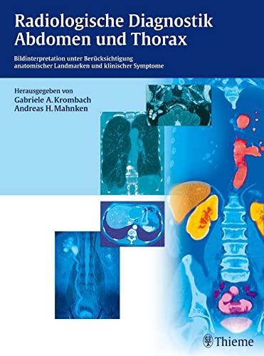 9783131729217: Radiologische Diagnostik Abdomen und Thorax