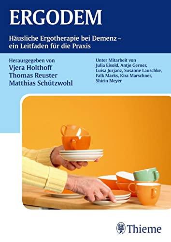 9783131730411: ERGODEM: Häusliche Ergotherapie bei Demenz - ein Leitfaden für die Praxis
