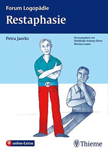9783131733412: Restaphasie