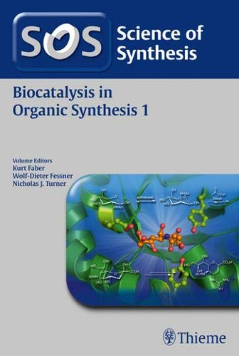 Science of Synthesis: Biocatalysis in Organic Synthesis 1