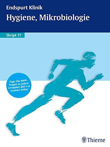 9783131745712: Endspurt Klinik Skript 17 Hygiene, Mikrobiologie