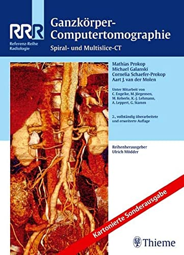 9783131749727: Ganzkörper-Computertomographie: Spiral- und Multislice-CT