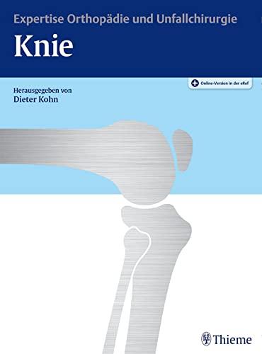 Expertise Knie: Dieter Kohn