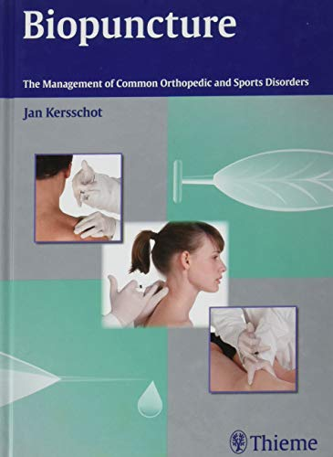 9783131752215: Biopuncture: The Management of Common Orthopedic and Sports Disorders