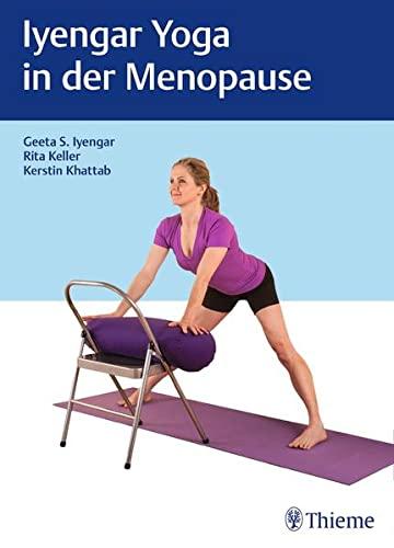 9783131985316: Iyengar-Yoga in der Menopause