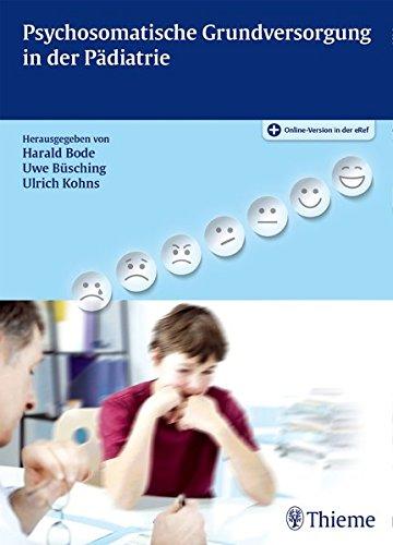 Psychosomatische Grundversorgung in der Pädiatrie: Harald Bode