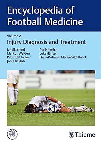 9783132203419: Encyclopedia of Football Medicine: Injury Diagnosis and Treatment