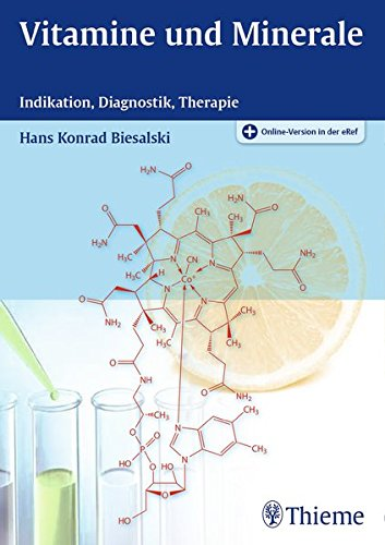 9783132210219: Vitamine und Minerale: Indikation, Diagnostik, Therapie