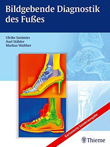 9783132403031: Bildgebende Diagnostik des Fußes
