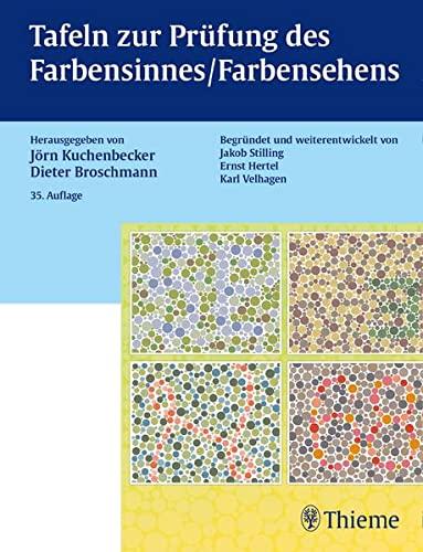 Tafeln zur Prufung des Farbensinnes / Farbensehens: Jorn Kuchenbecker, Dieter Broschmann