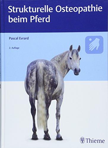 Strukturelle Osteopathie beim Pferd: Pascal Evrard