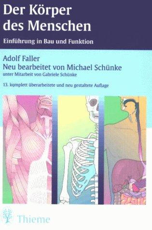 9783133297134: Der Körper des Menschen. Einführung in Bau und Funktion.