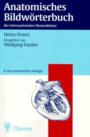 9783133301084: Anatomisches Bildwörterbuch der internationalen Nomenklatur. (Lernmaterialien). 8. Auflage.