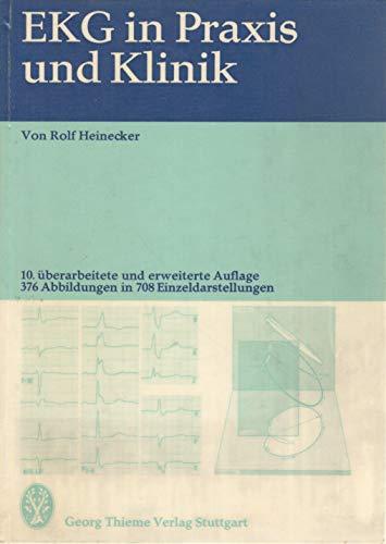 9783133469104: EKG in Praxis und Klinik (German Edition)