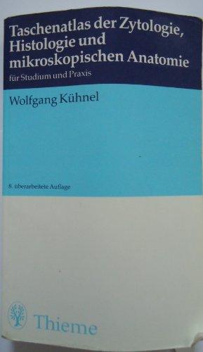 9783133486088: Taschenatlas der Zytologie, Histologie und mikroskopischen Anatomie für Studium und Praxis