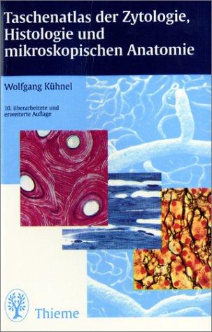 9783133486101: Taschenatlas Der Zytologie, Histologie Und Mikrokopischen