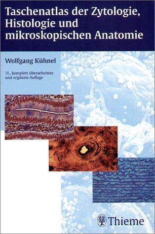 9783133486118: Taschenatlas der Zytologie, Histologie und mikroskopischen Anatomie.