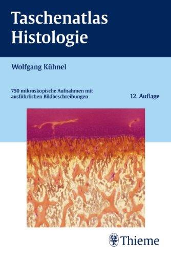 9783133486125: Taschenatlas Histologie: 750 mikroskopische Aufnahmen mit ausführlichen Bildbeschreibungen