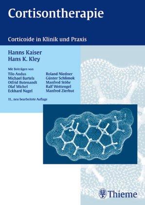 9783133572095: Cortisontherapie, Corticoide in Klinik und Praxis,