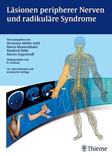 Läsionen peripherer Nerven und radikuläre Syndrome: Hermann Müller-Vahl