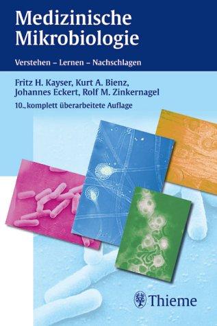 Taschenlehrbuch Medizinische Mikrobiologie - Kayser, Fritz H.