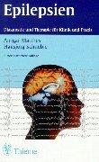 9783134548068: Epilepsien. Diagnostik und Therapie für Klinik und Praxis.