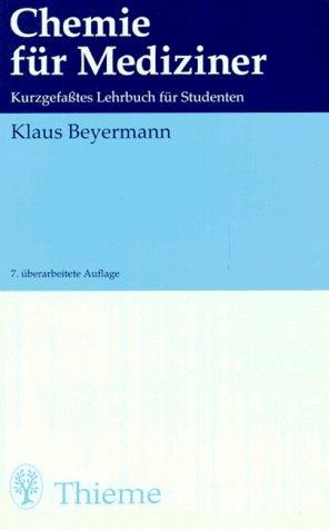 9783134683073: Chemie für Mediziner Kurzgefaßtes Lehrbuch für Studenten.