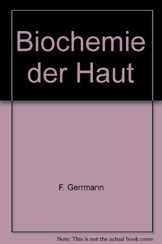 9783134708011: Biochemie der Haut