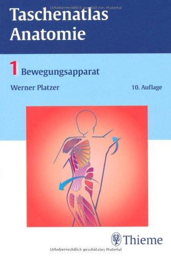 9783134920109: Taschenatlas Anatomie 01. Bewegungsapparat