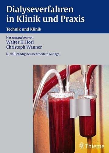 9783134977066: Dialyseverfahren in Klinik und Praxis: Technik und Klinik