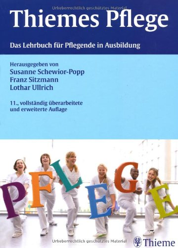 9783135000114: THIEMEs Pflege (gro�es Format): Das Lehrbuch f�r Pflegende in Ausbildung