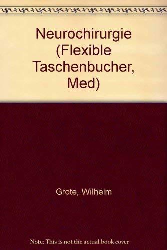 9783135184012: Neurochirurgie (Flexible Taschenbücher, Med) (German Edition)