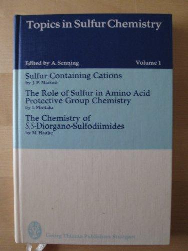 Sulfur-containing cations, (Topics in sulfur chemistry): Marino, Joseph P