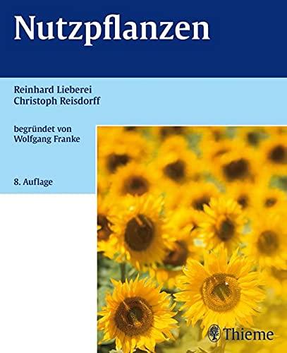 Nutzpflanzen: Reinhard Lieberei