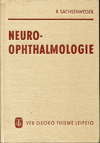 9783135310015: Neuroophthalmologie / hrsg. von Rudolf Sachsenweger